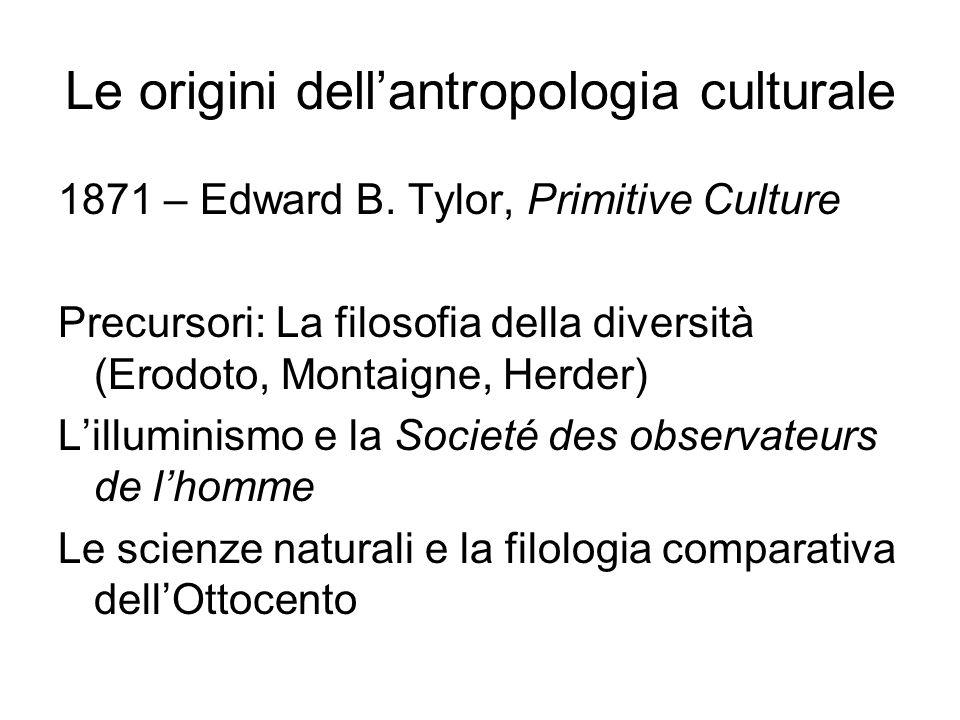 Le origini dell'antropologia culturale 1871 – Edward B.
