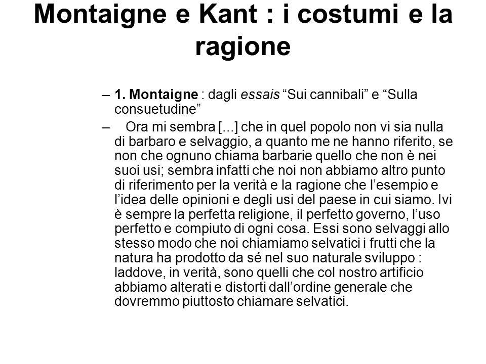 Montaigne e Kant : i costumi e la ragione –1.