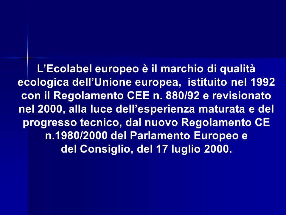 L'Ecolabel europeo è il marchio di qualità ecologica dell'Unione europea, istituito nel 1992 con il Regolamento CEE n. 880/92 e revisionato nel 2000,