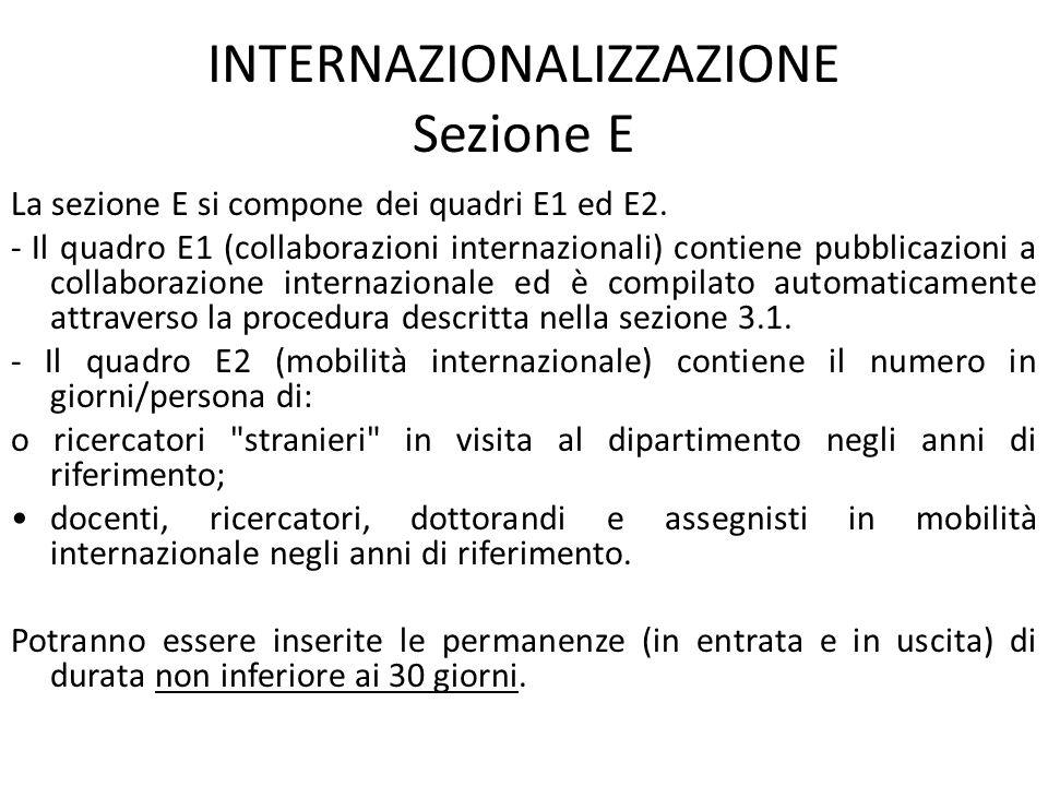 INTERNAZIONALIZZAZIONE Sezione E La sezione E si compone dei quadri E1 ed E2.