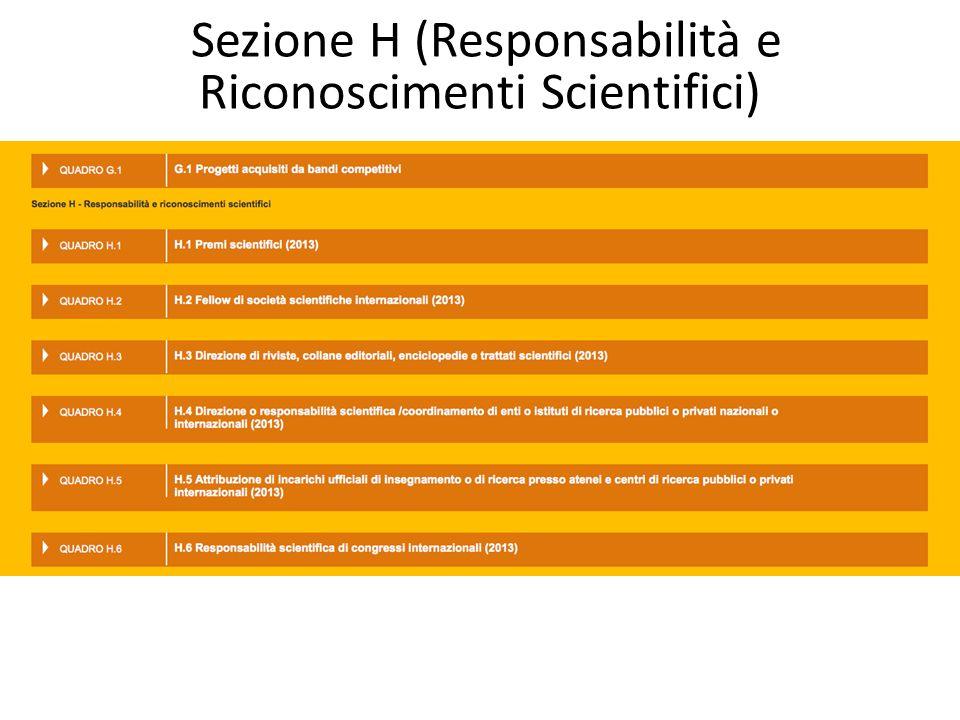 Sezione H (Responsabilità e Riconoscimenti Scientifici)
