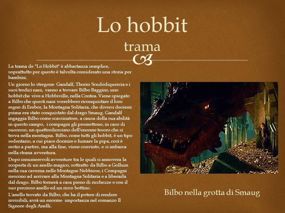  Lo hobbit trama La trama de Lo Hobbit è abbastanza semplice, soprattutto per questo è talvolta considerato una storia per bambini.