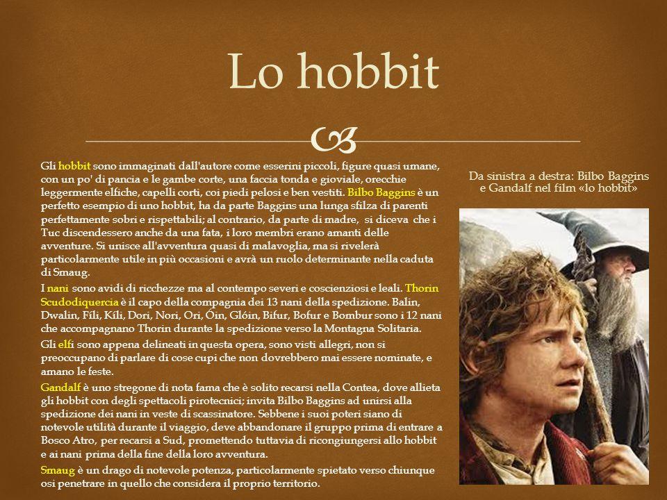  Lo hobbit Gli hobbit sono immaginati dall autore come esserini piccoli, figure quasi umane, con un po di pancia e le gambe corte, una faccia tonda e gioviale, orecchie leggermente elfiche, capelli corti, coi piedi pelosi e ben vestiti.