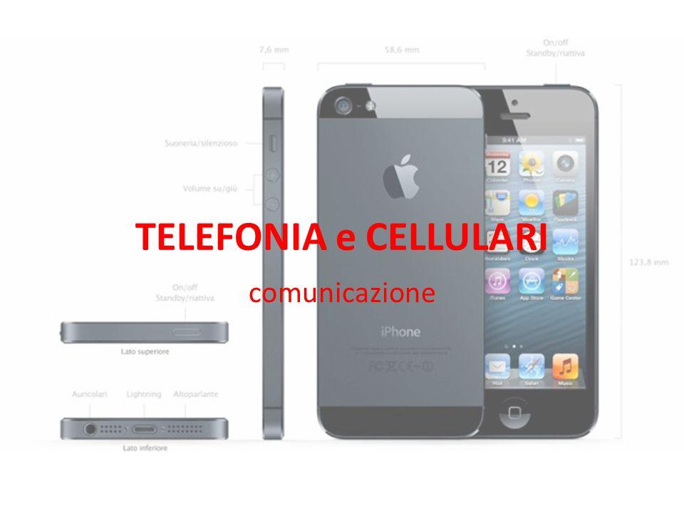 TELEFONIA e CELLULARI comunicazione