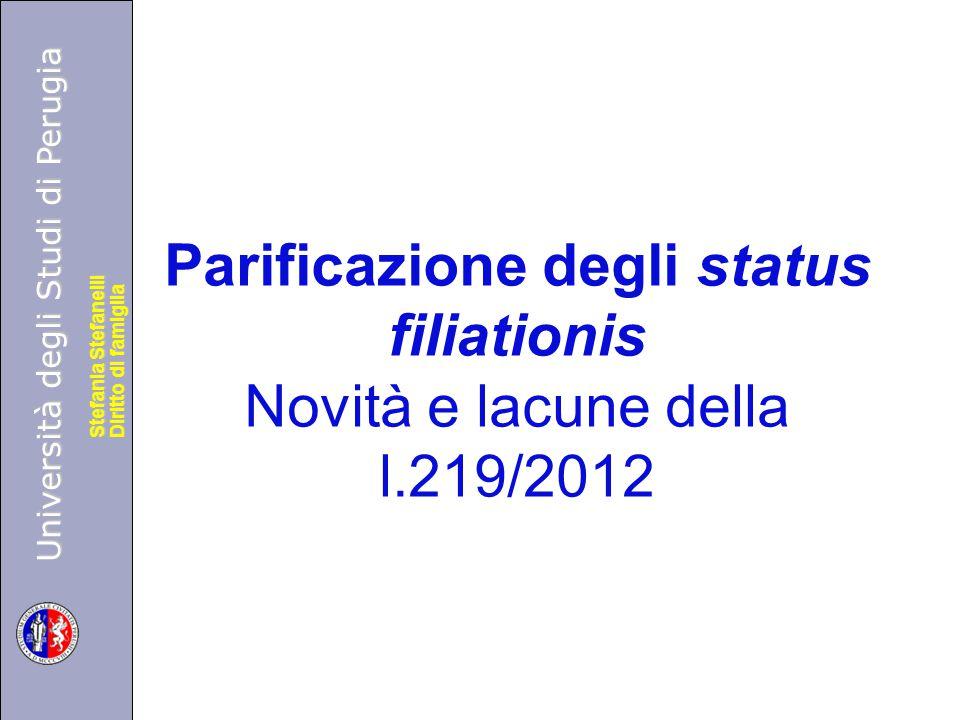 Università degli Studi di Perugia Diritto di famiglia Stefania Stefanelli Università degli Studi di Perugia Diritto di famiglia Stefania Stefanelli Pa