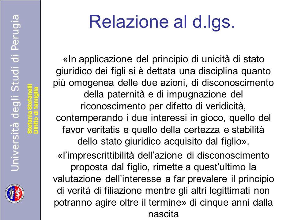 Università degli Studi di Perugia Diritto di famiglia Stefania Stefanelli Università degli Studi di Perugia Diritto di famiglia Stefania Stefanelli Relazione al d.lgs.