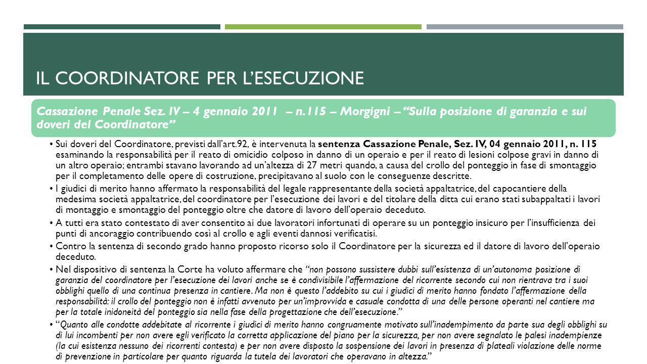 """Cassazione Penale Sez. IV – 4 gennaio 2011 – n.115 – Morgigni – """"Sulla posizione di garanzia e sui doveri del Coordinatore"""" Sui doveri del Coordinator"""
