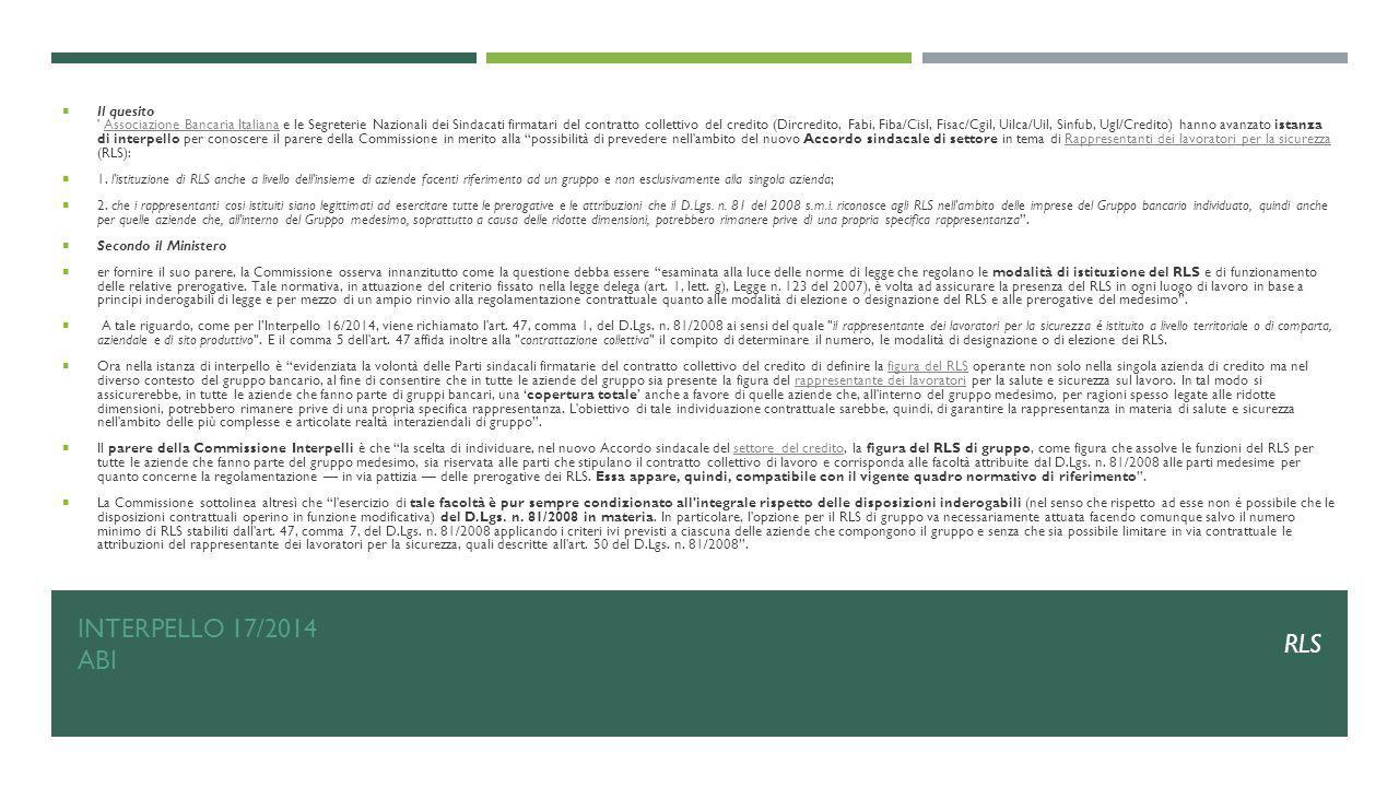 INTERPELLO 17/2014 ABI  Il quesito ' Associazione Bancaria Italiana e le Segreterie Nazionali dei Sindacati firmatari del contratto collettivo del cr