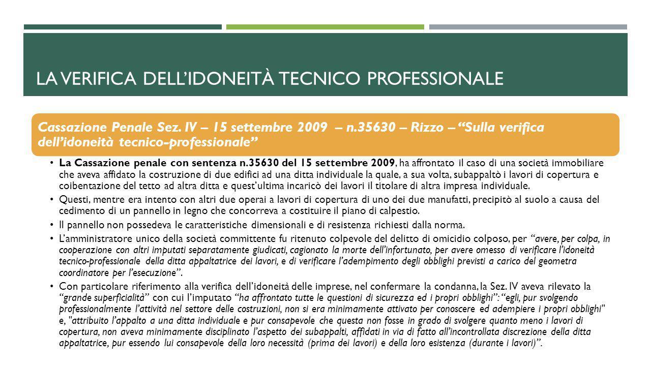 """LA VERIFICA DELL'IDONEITÀ TECNICO PROFESSIONALE Cassazione Penale Sez. IV – 15 settembre 2009 – n.35630 – Rizzo – """"Sulla verifica dell'idoneità tecnic"""