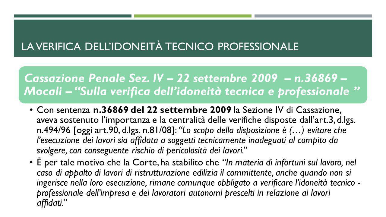 """LA VERIFICA DELL'IDONEITÀ TECNICO PROFESSIONALE Cassazione Penale Sez. IV – 22 settembre 2009 – n.36869 – Mocali – """"Sulla verifica dell'idoneità tecni"""