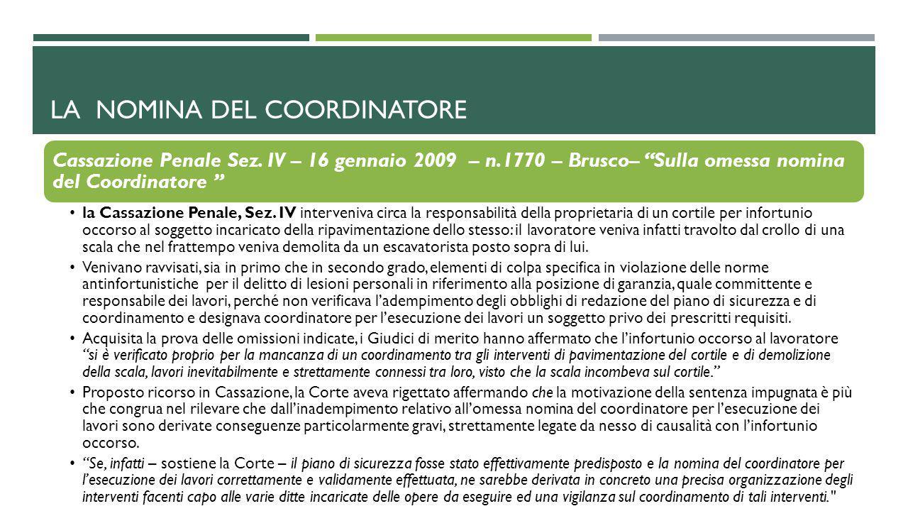 """LA NOMINA DEL COORDINATORE Cassazione Penale Sez. IV – 16 gennaio 2009 – n.1770 – Brusco– """"Sulla omessa nomina del Coordinatore """" la Cassazione Penale"""