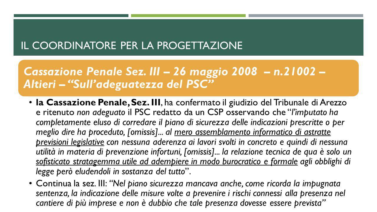 """Cassazione Penale Sez. III – 26 maggio 2008 – n.21002 – Altieri – """"Sull'adeguatezza del PSC"""" la Cassazione Penale, Sez. III, ha confermato il giudizio"""