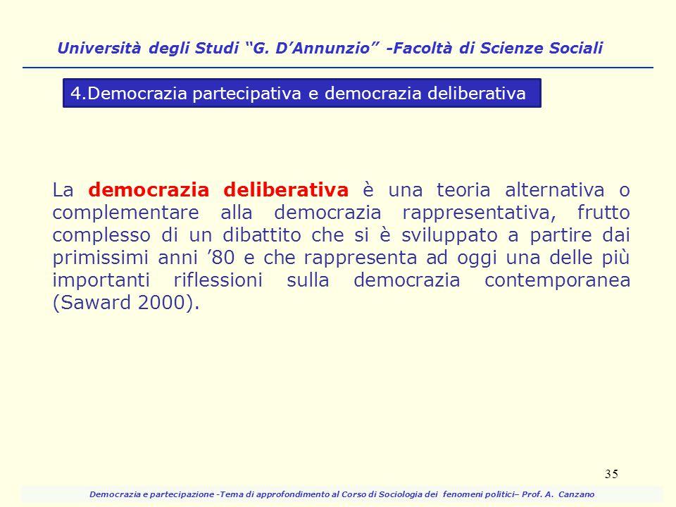 La democrazia deliberativa è una teoria alternativa o complementare alla democrazia rappresentativa, frutto complesso di un dibattito che si è svilupp