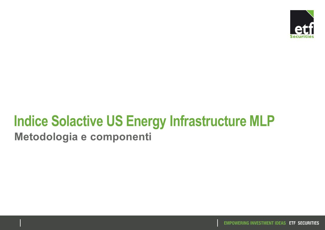 Indice Solactive US Energy Infrastructure MLP Metodologia e componenti
