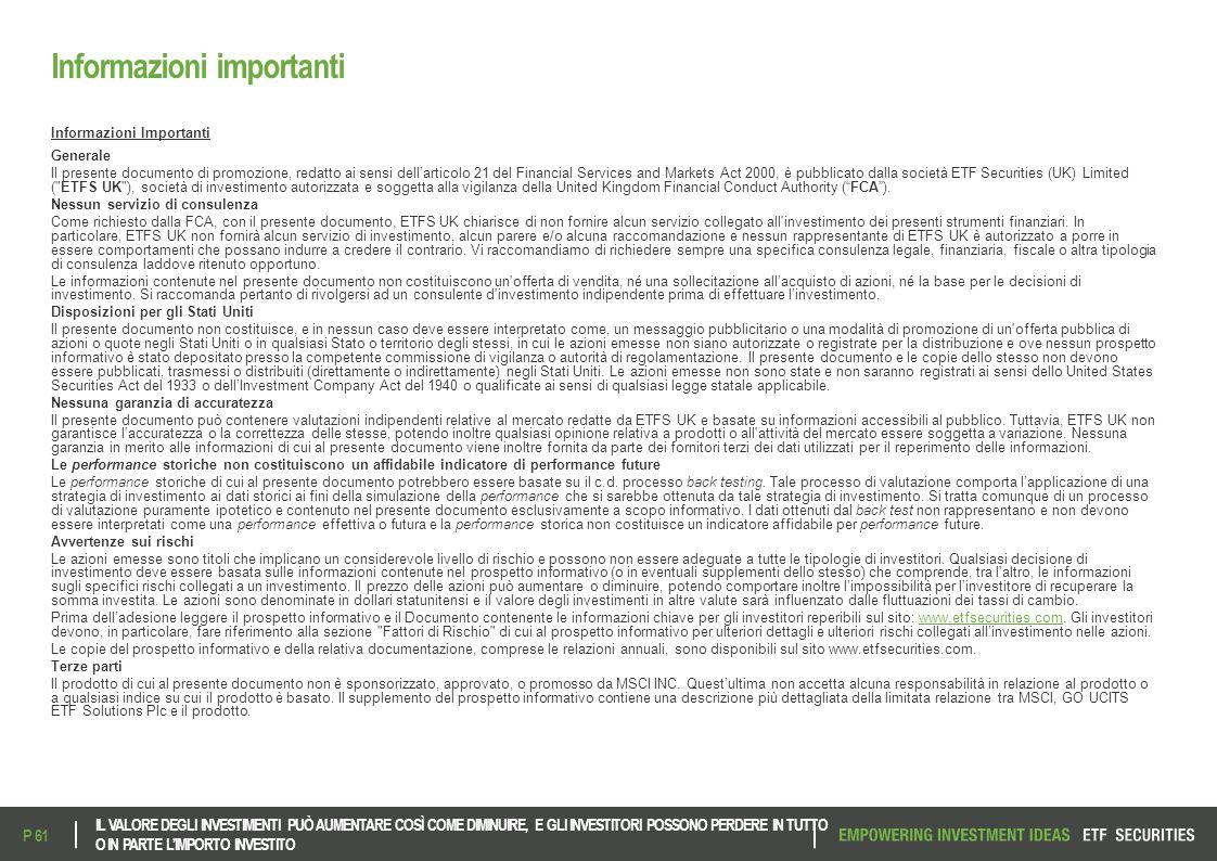 Informazioni importanti Informazioni Importanti Generale Il presente documento di promozione, redatto ai sensi dell'articolo 21 del Financial Services