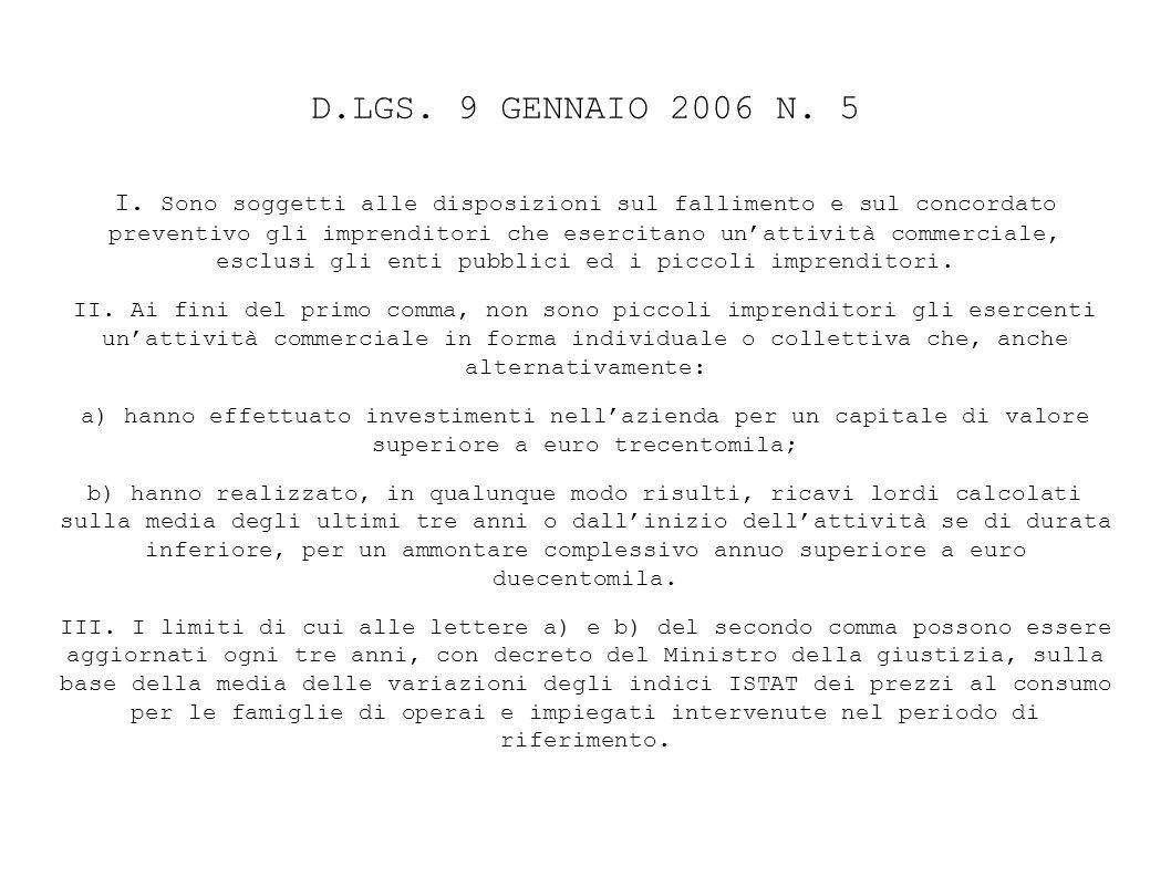 D.LGS.9 GENNAIO 2006 N. 5 I.