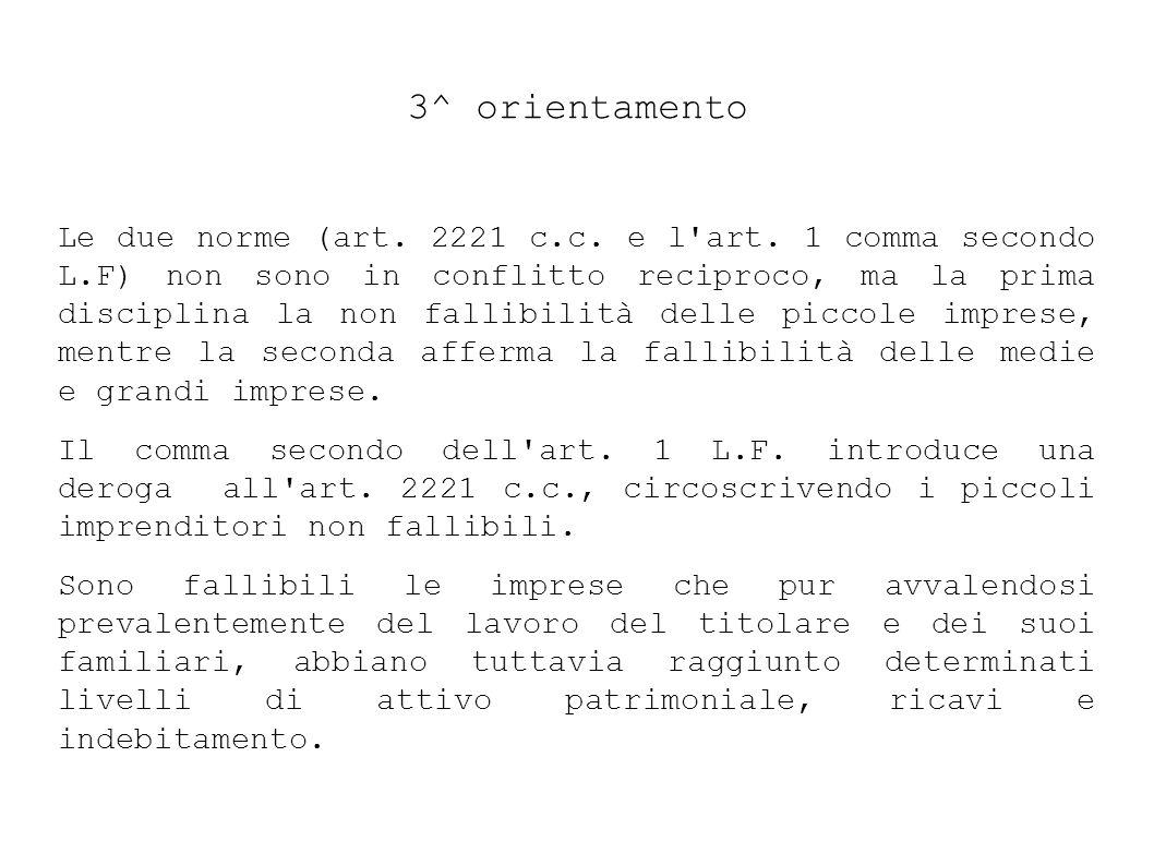3^ orientamento Le due norme (art.2221 c.c. e l art.