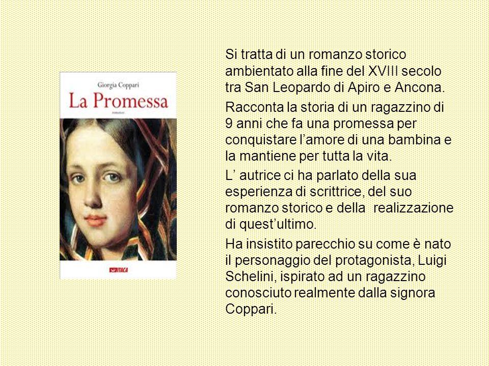Si tratta di un romanzo storico ambientato alla fine del XVIII secolo tra San Leopardo di Apiro e Ancona. Racconta la storia di un ragazzino di 9 anni