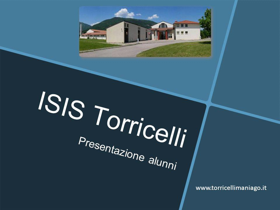ISIS Torricelli Presentazione alunni www.torricellimaniago.it