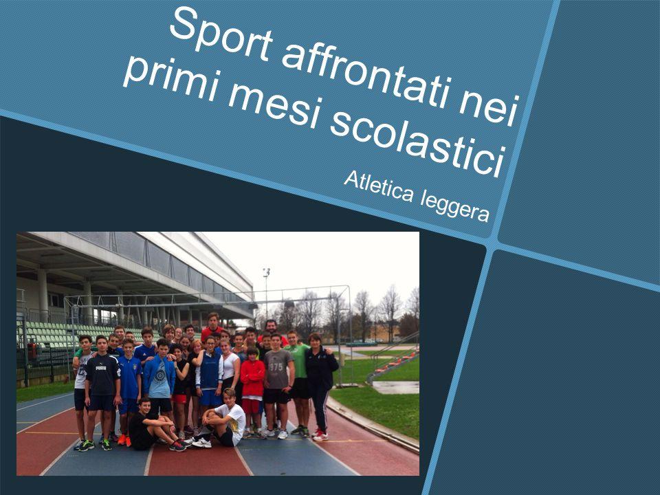 Sport affrontati nei primi mesi scolastici Atletica leggera