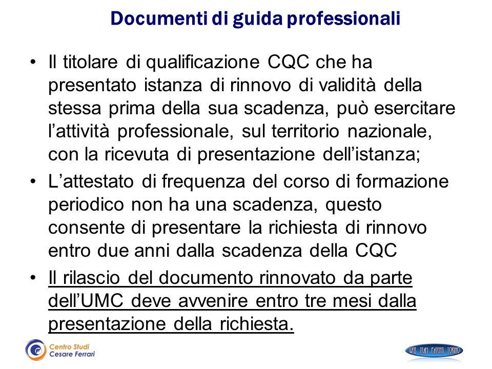 Il titolare di qualificazione CQC che ha presentato istanza di rinnovo di validità della stessa prima della sua scadenza, può esercitare l'attività pr