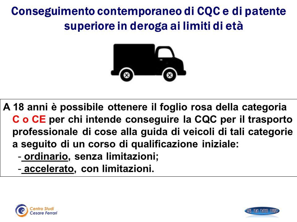 A 18 anni è possibile ottenere il foglio rosa della categoria C o CE per chi intende conseguire la CQC per il trasporto professionale di cose alla gui