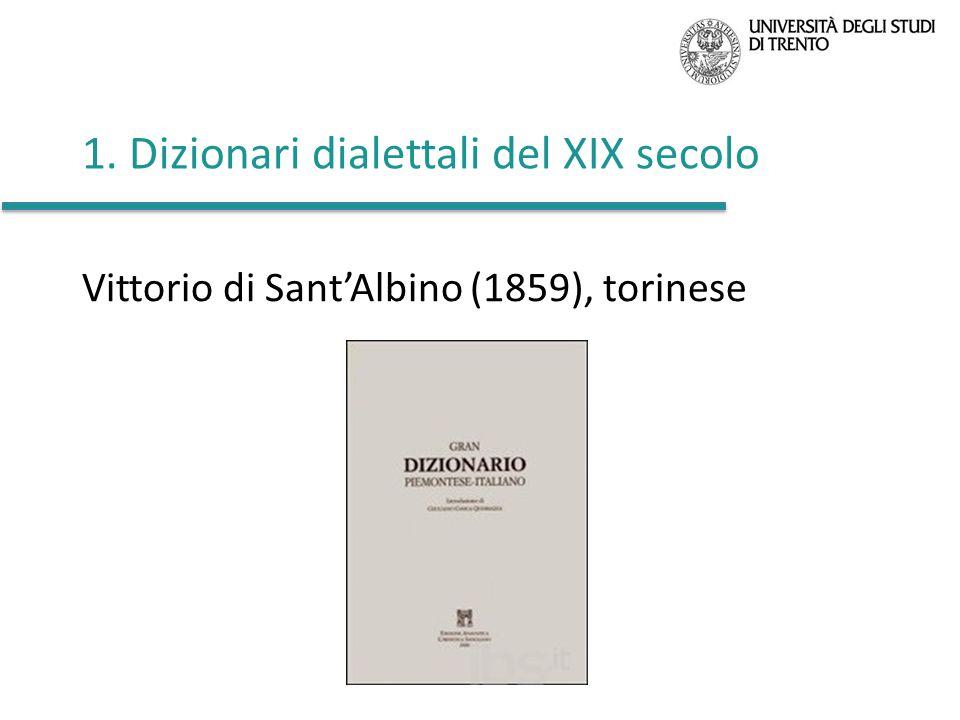 1. Dizionari dialettali del XIX secolo Vittorio di Sant'Albino (1859), torinese