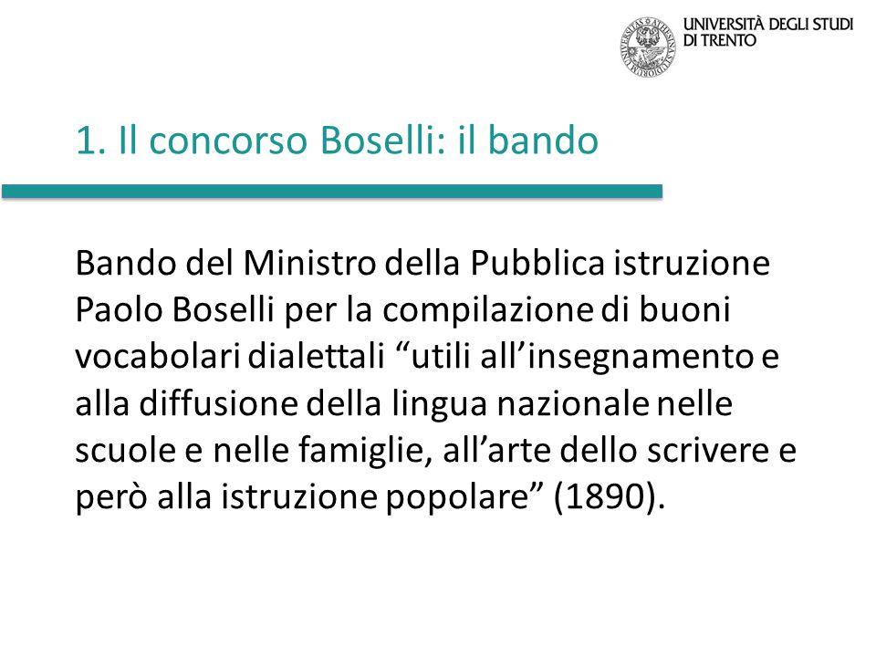 """1. Il concorso Boselli: il bando Bando del Ministro della Pubblica istruzione Paolo Boselli per la compilazione di buoni vocabolari dialettali """"utili"""