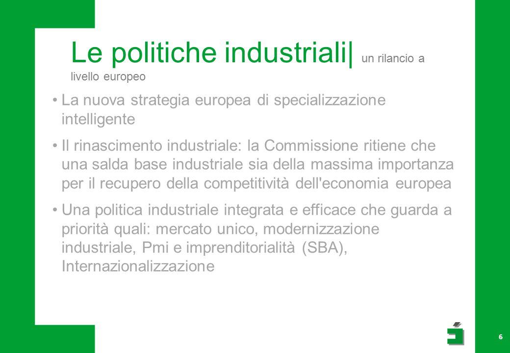 Le politiche industriali| verso un possibile rilancio.