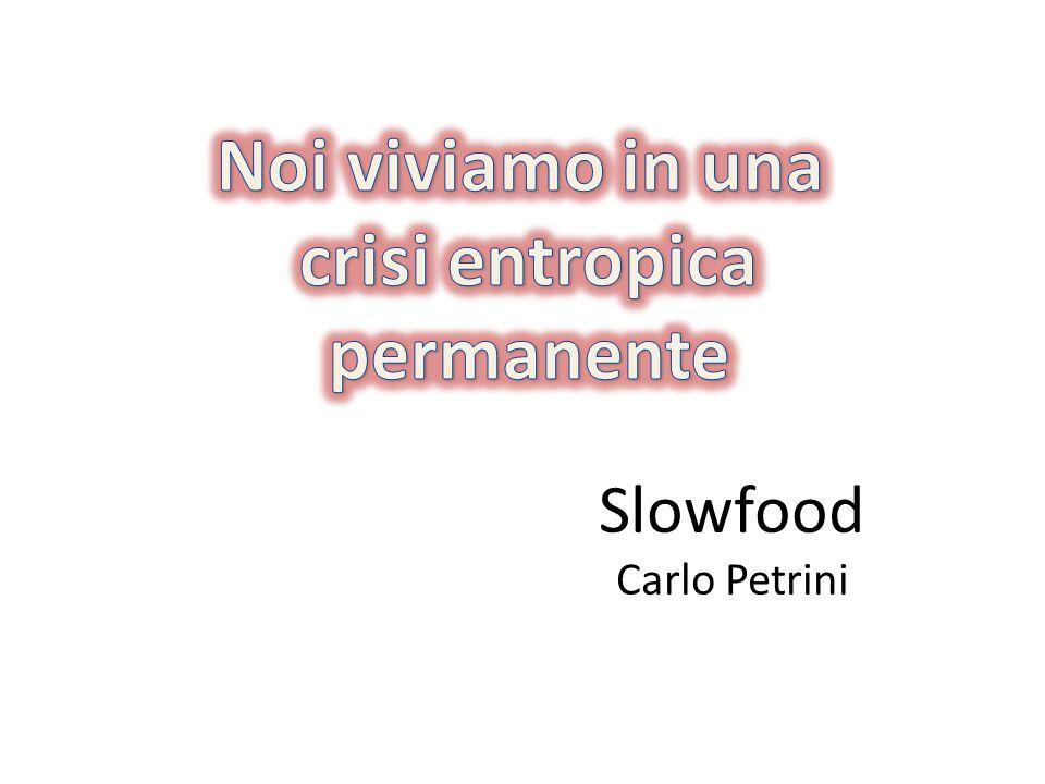 Slowfood Carlo Petrini