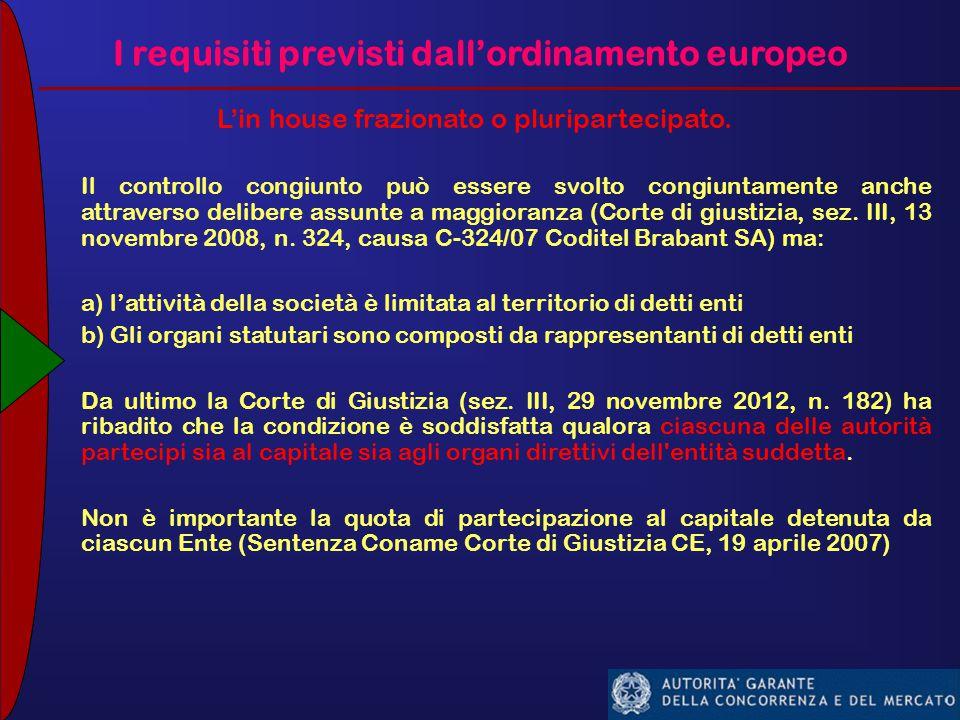 I requisiti previsti dall'ordinamento europeo L'in house frazionato o pluripartecipato.