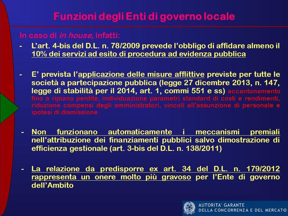 Funzioni degli Enti di governo locale In caso di in house, infatti: - L'art.