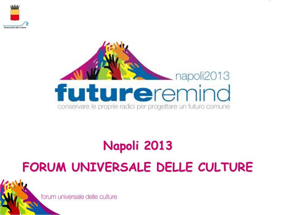 Napoli 2013 FORUM UNIVERSALE DELLE CULTURE