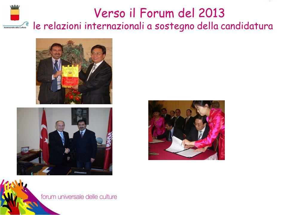 Verso il Forum del 2013 le relazioni internazionali a sostegno della candidatura