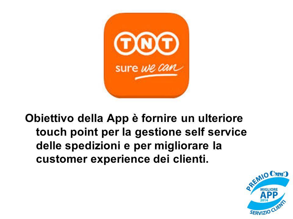 Obiettivo della App è fornire un ulteriore touch point per la gestione self service delle spedizioni e per migliorare la customer experience dei clien
