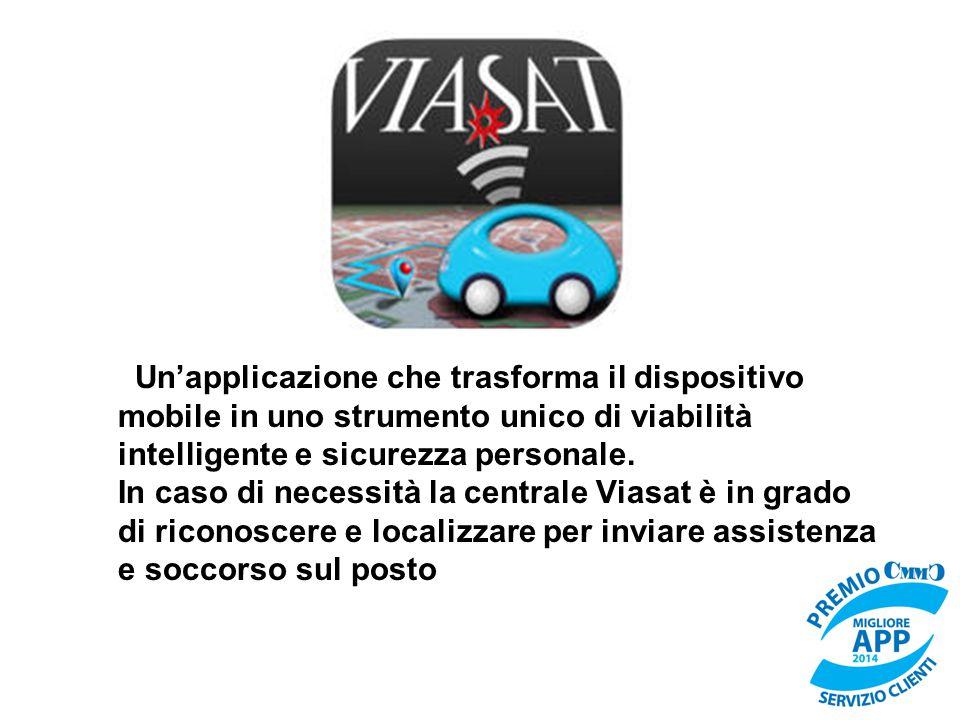 Un'applicazione che trasforma il dispositivo mobile in uno strumento unico di viabilità intelligente e sicurezza personale. In caso di necessità la ce