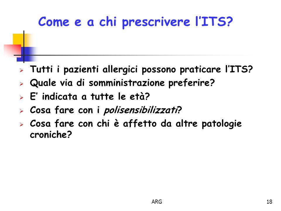 ARG18 Come e a chi prescrivere l'ITS. Tutti i pazienti allergici possono praticare l'ITS.
