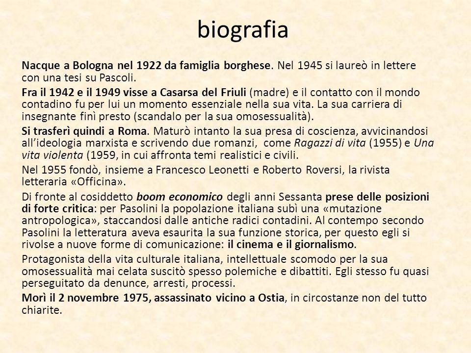 biografia Nacque a Bologna nel 1922 da famiglia borghese. Nel 1945 si laureò in lettere con una tesi su Pascoli. Fra il 1942 e il 1949 visse a Casarsa