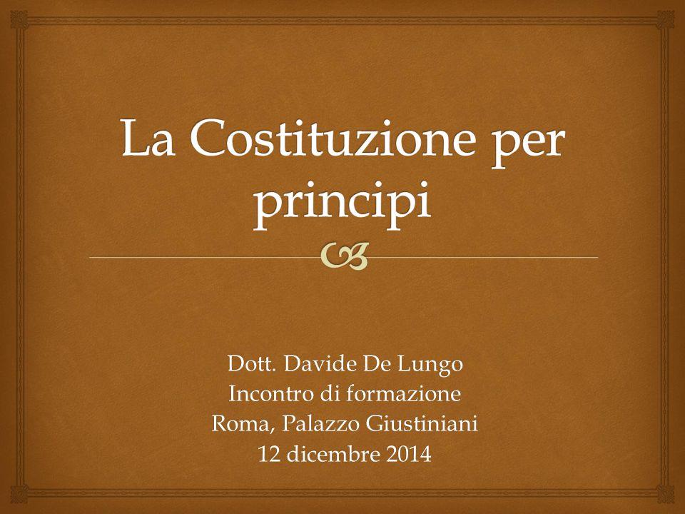   La Costituzione come «patto fondativo» e come «tavola dei valori condivisi» della comunità statale.