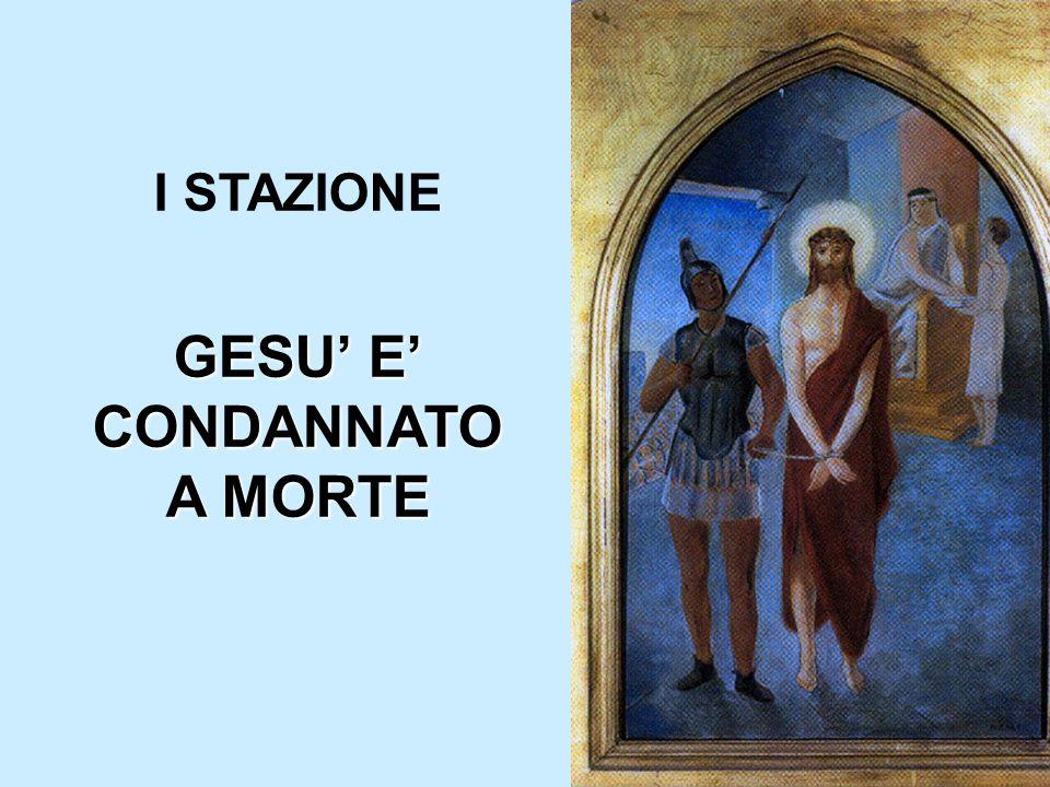 I STAZIONE GESU' E' CONDANNATO A MORTE