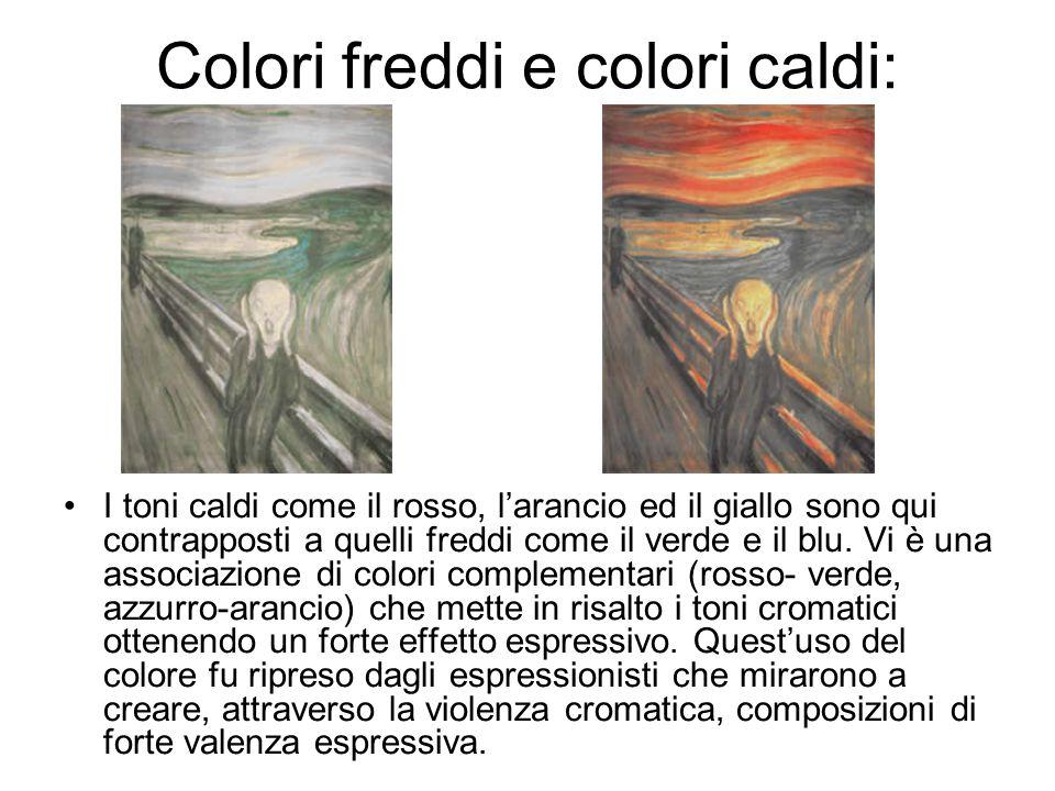 Colori freddi e colori caldi: I toni caldi come il rosso, l'arancio ed il giallo sono qui contrapposti a quelli freddi come il verde e il blu.