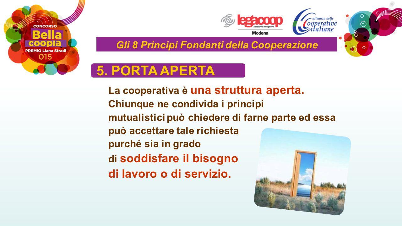 La cooperativa è una struttura aperta.