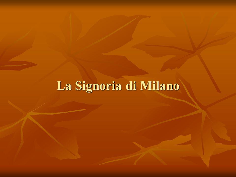 La Signoria di Milano