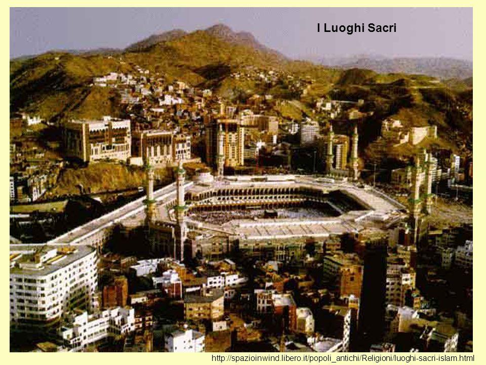 http://spazioinwind.libero.it/popoli_antichi/Religioni/luoghi-sacri-islam.html I Luoghi Sacri