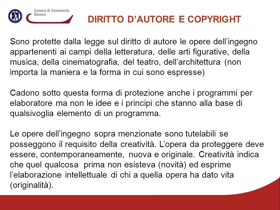 DIRITTO D'AUTORE E COPYRIGHT Sono protette dalla legge sul diritto di autore le opere dell'ingegno appartenenti ai campi della letteratura, delle arti