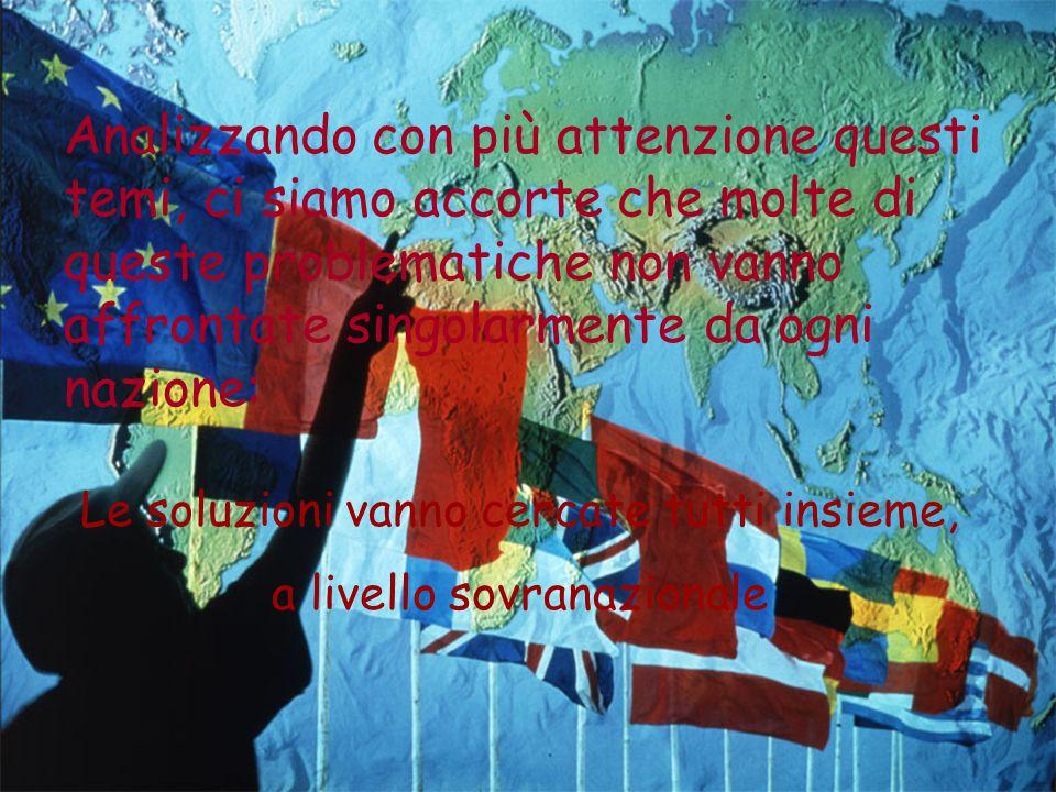 EUROPA… piccoli pensieri per il nuovo millennio Molti dei problemi che l'Italia deve affrontare oggi sono questioni centrali per il futuro nostro e de