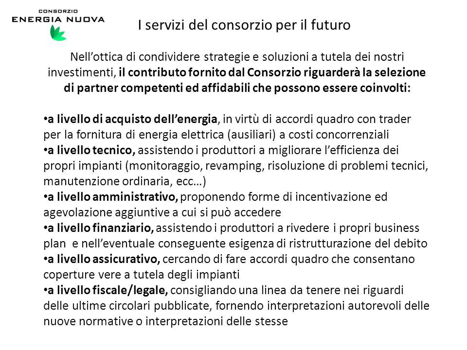 I servizi del consorzio per il futuro Nell'ottica di condividere strategie e soluzioni a tutela dei nostri investimenti, il contributo fornito dal Con