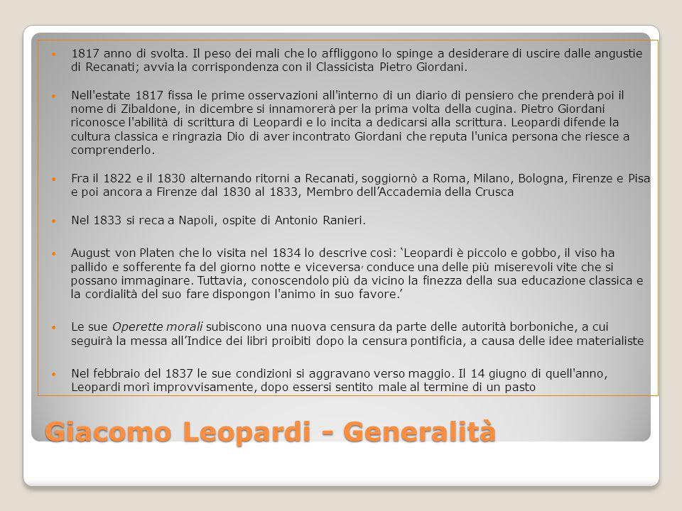 Giacomo Leopardi - Generalità 1817 anno di svolta.