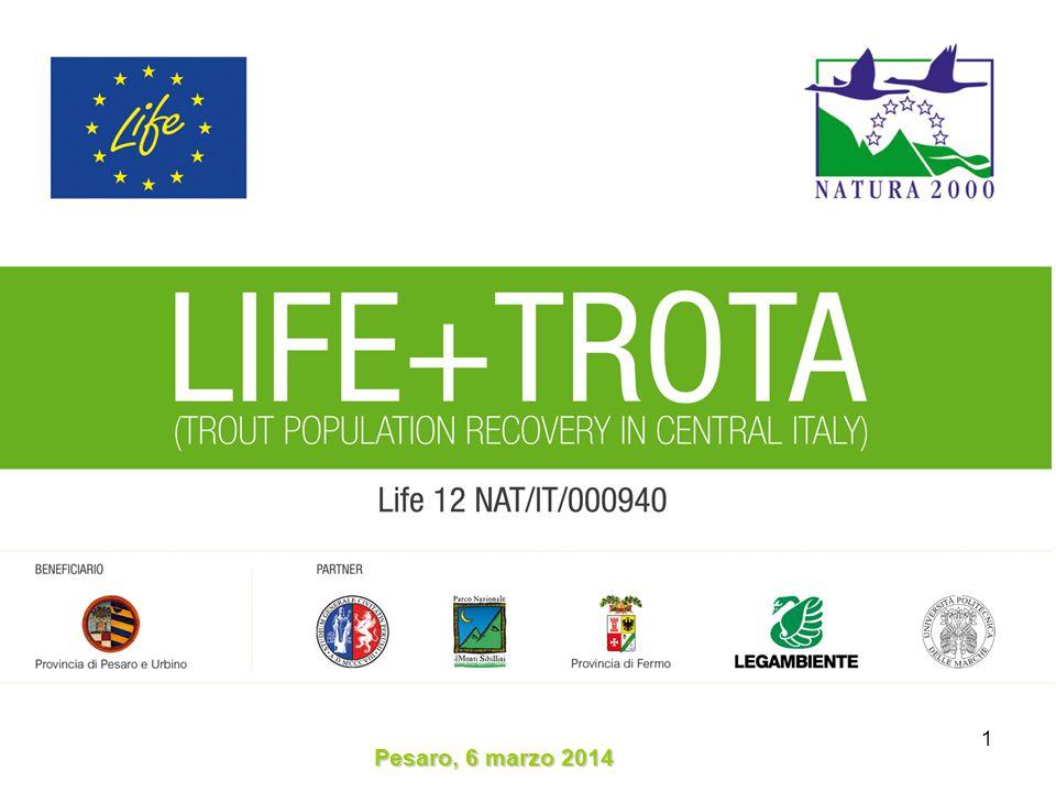 Progetto LIFE+ TROTA Trout Population Recovery in Central Italy Acronimo: LIFE+ TROTA Progetto finanziato nell'ambito del Programma LIFE+ 2