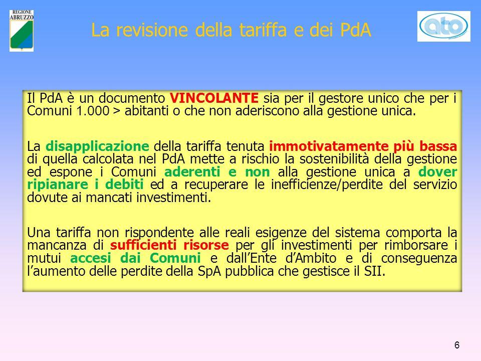 La revisione della tariffa e dei PdA Il PdA è un documento VINCOLANTE sia per il gestore unico che per i Comuni < 1.000 abitanti o che non aderiscono